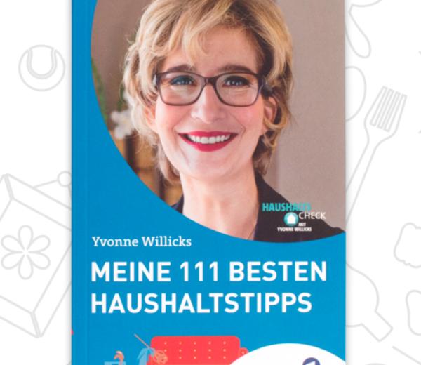 111 Haushaltstipps von Yvonne Willicks